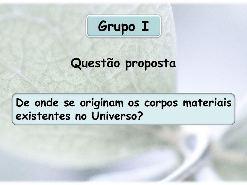 Grupo I Questão proposta
