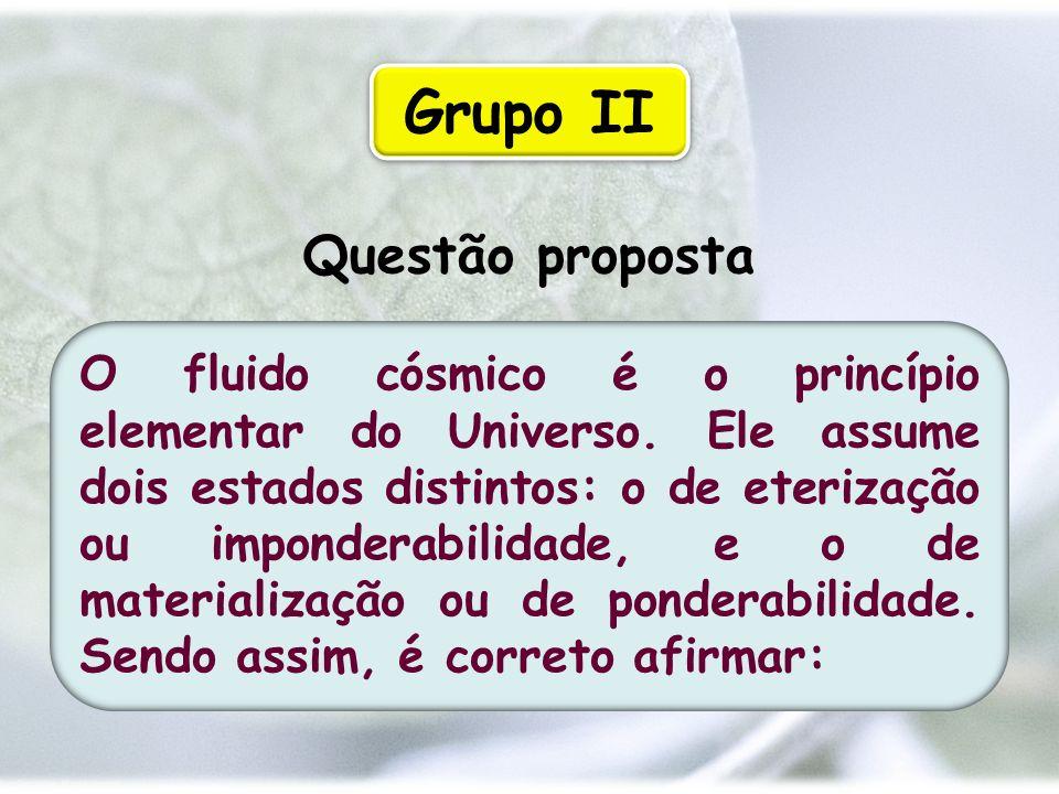 Grupo II Questão proposta