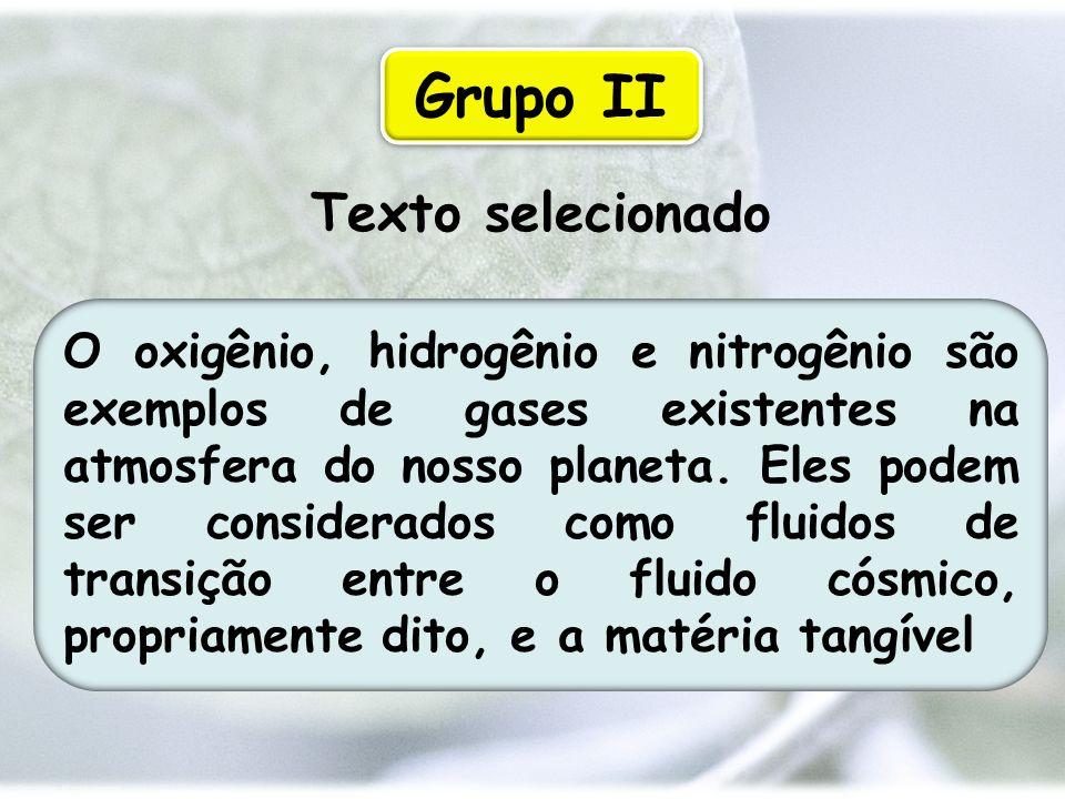 Grupo II Texto selecionado