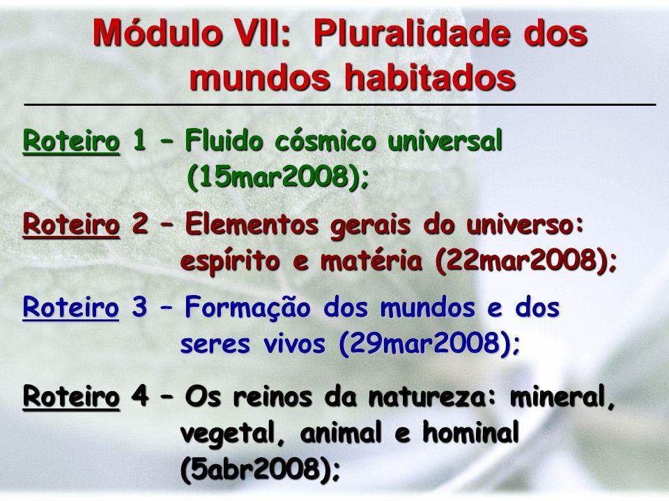 Roteiro 1 – Fluido cósmico universal (15mar2008);