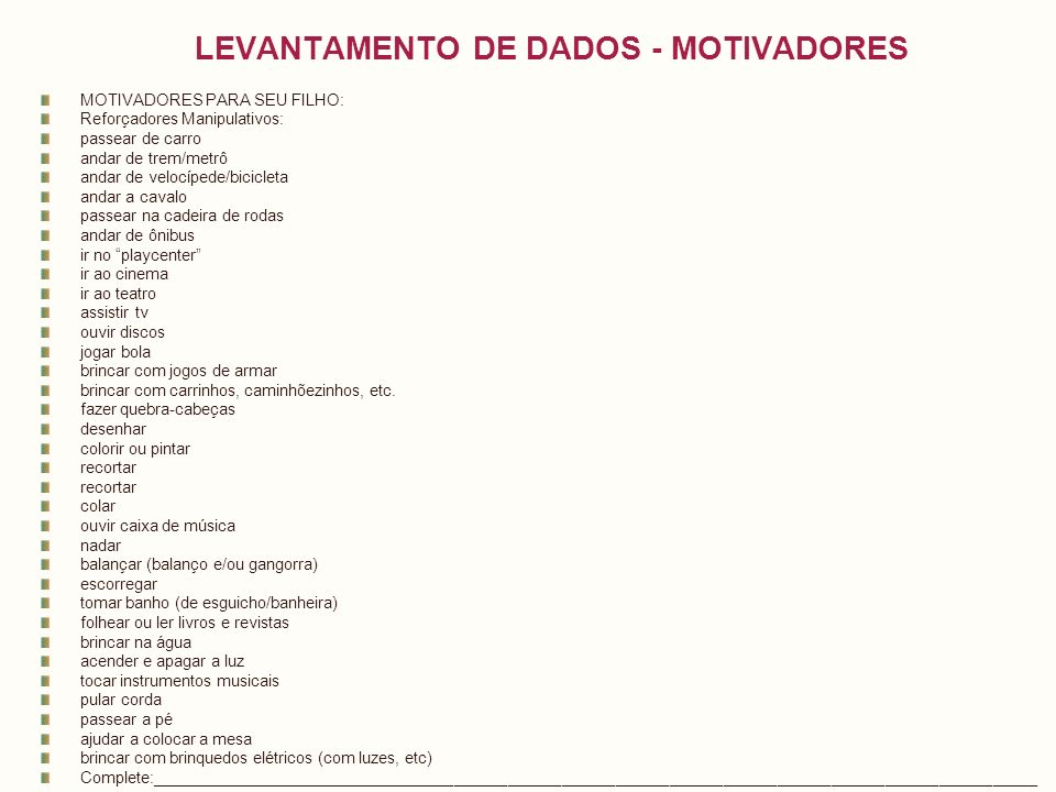 LEVANTAMENTO DE DADOS - MOTIVADORES