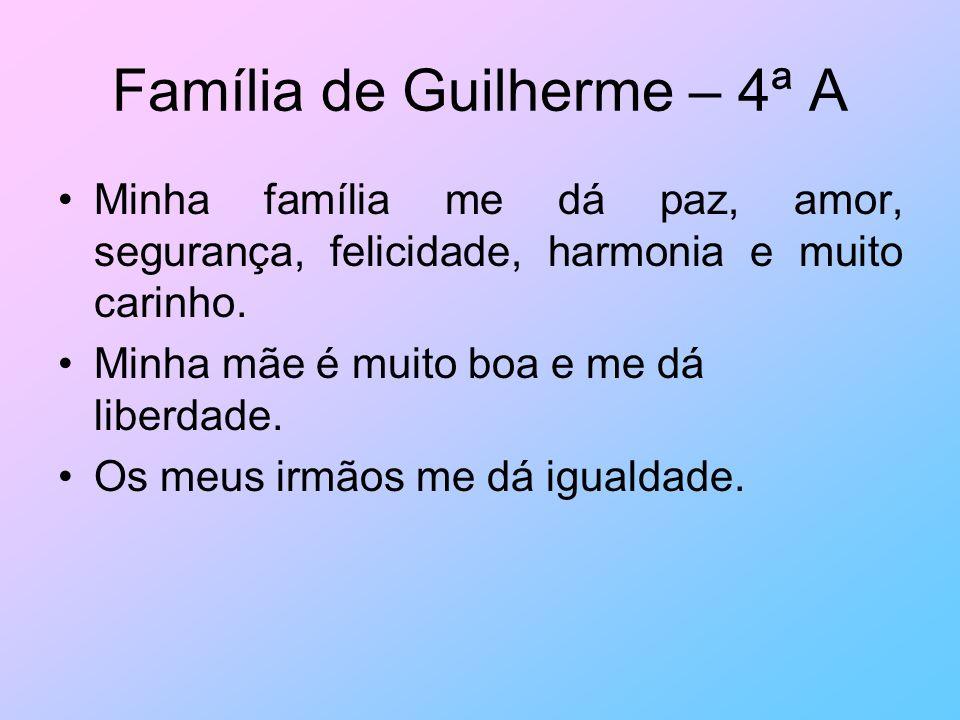 Família de Guilherme – 4ª A