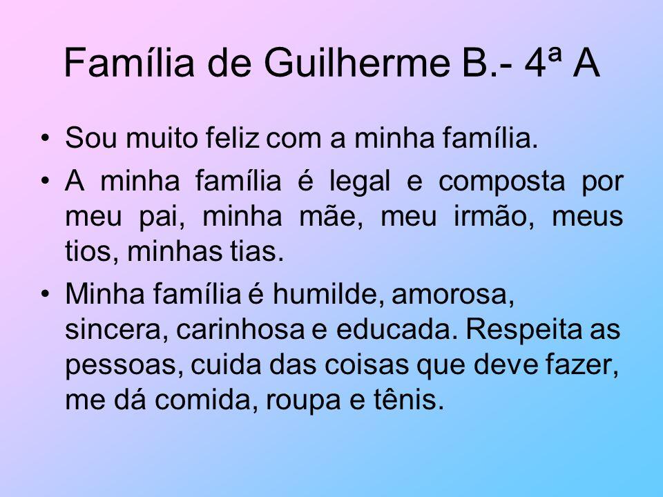 Família de Guilherme B.- 4ª A