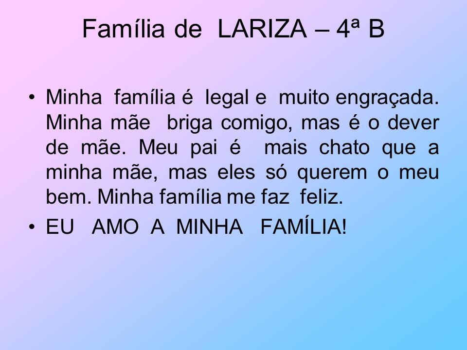 Família de LARIZA – 4ª B