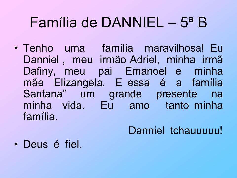 Família de DANNIEL – 5ª B