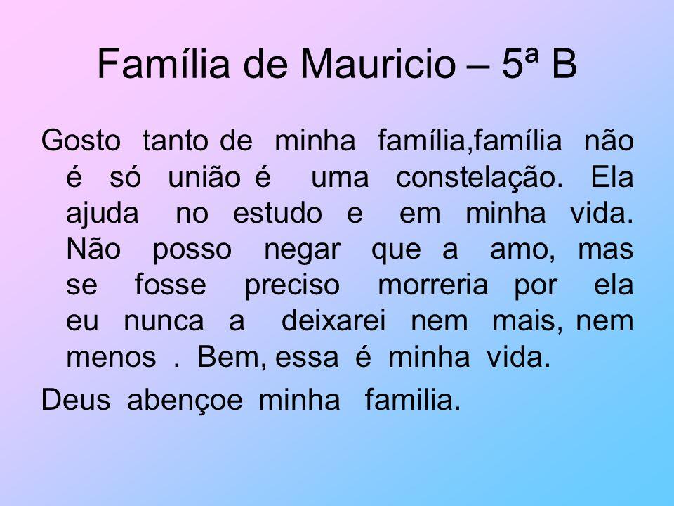 Família de Mauricio – 5ª B