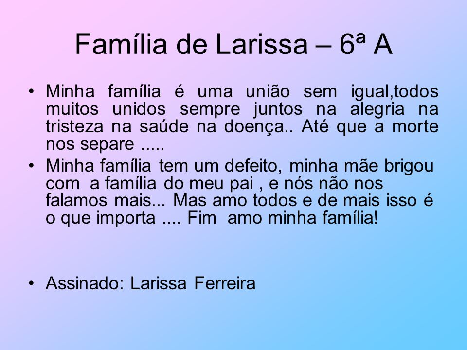 Família de Larissa – 6ª A