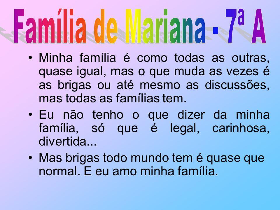 Família de Mariana - 7ª A