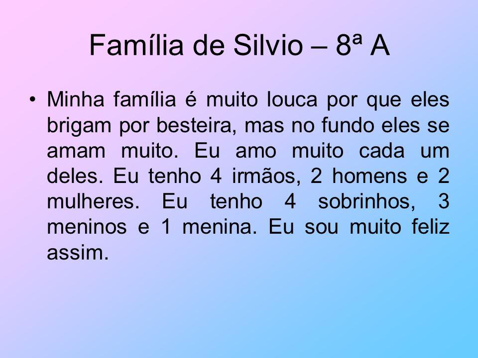 Família de Silvio – 8ª A