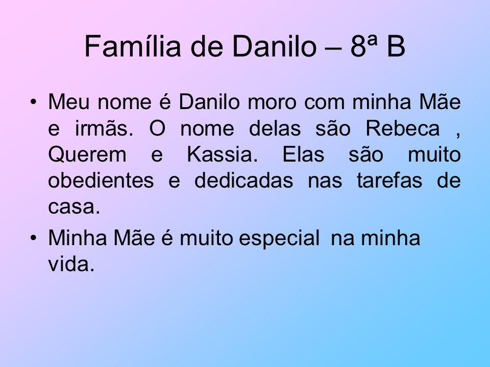 Família de Danilo – 8ª B