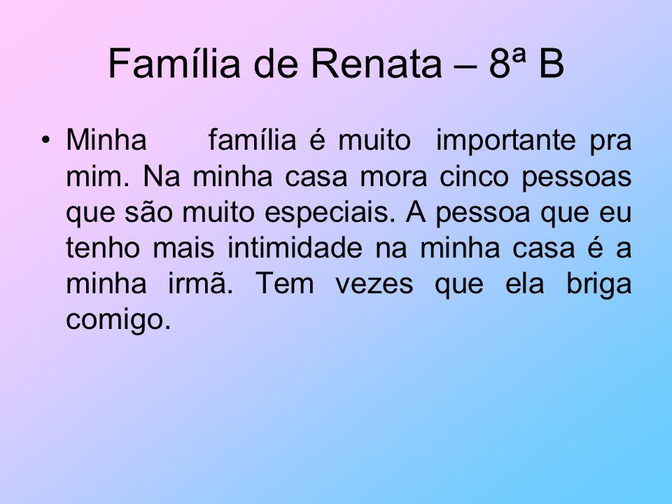 Família de Renata – 8ª B