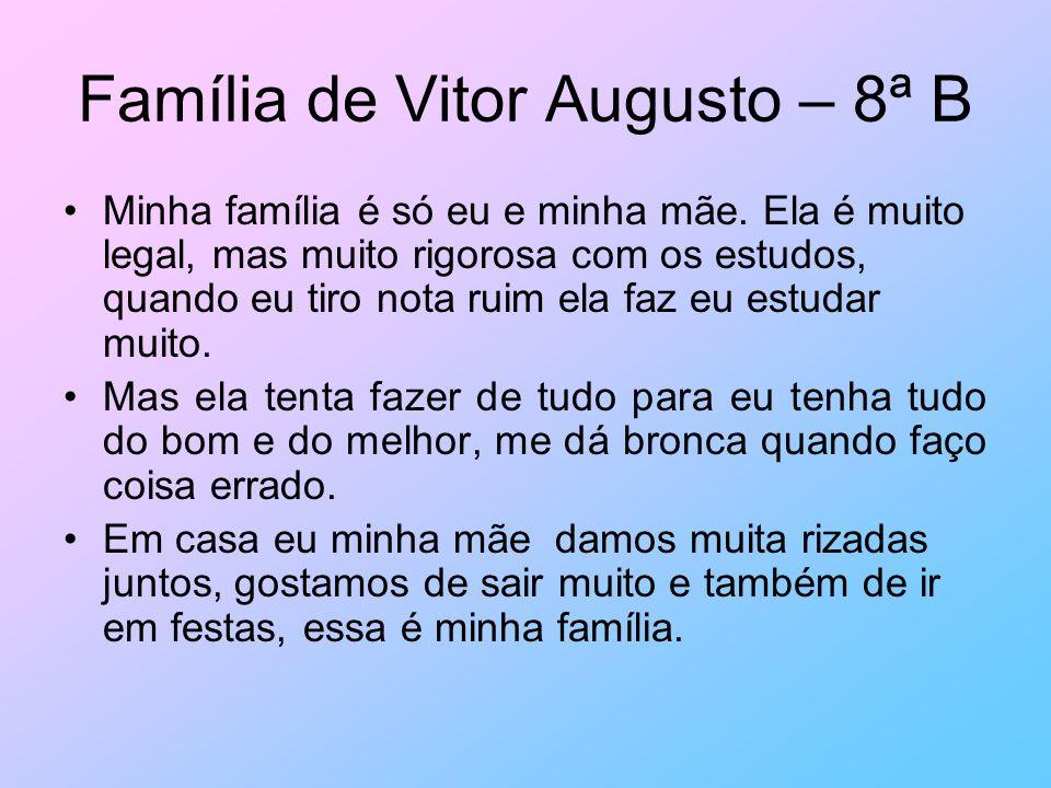 Família de Vitor Augusto – 8ª B