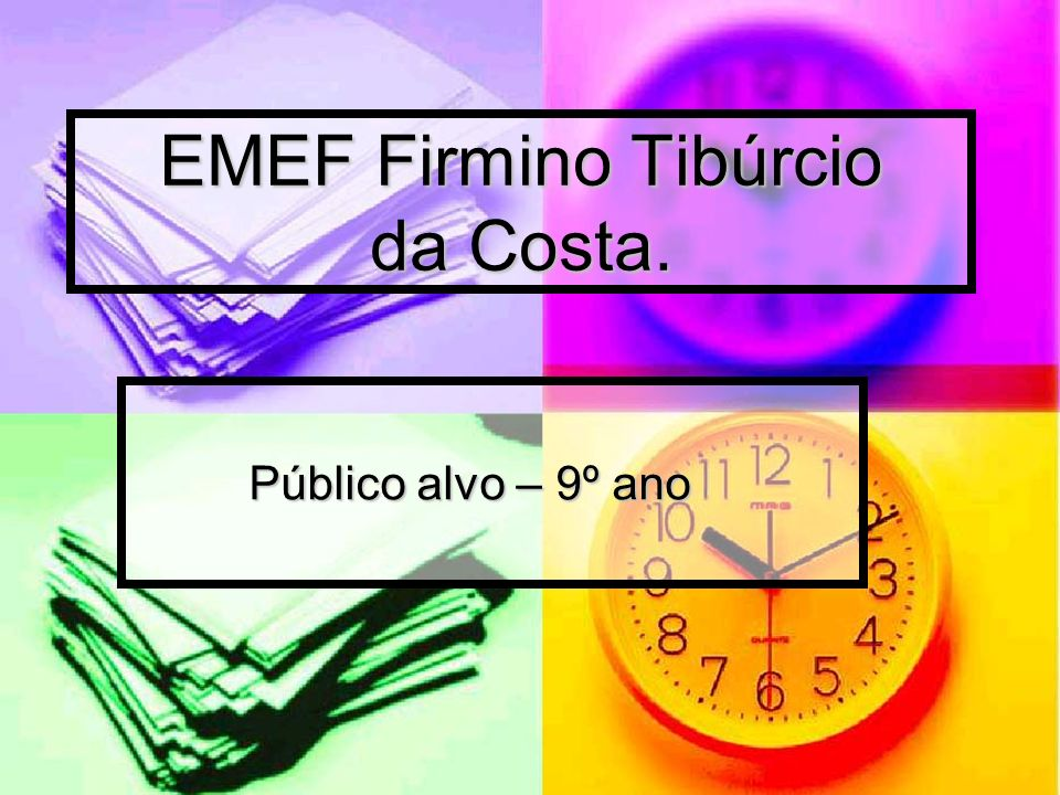 EMEF Firmino Tibúrcio da Costa.