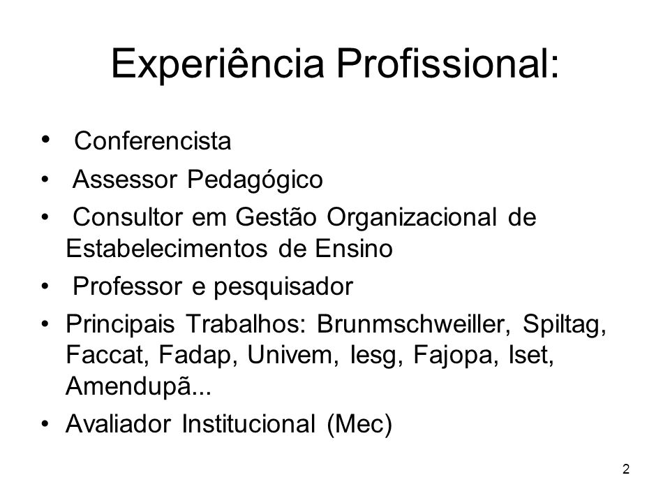 Experiência Profissional: