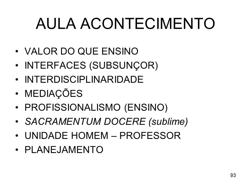 AULA ACONTECIMENTO VALOR DO QUE ENSINO INTERFACES (SUBSUNÇOR)