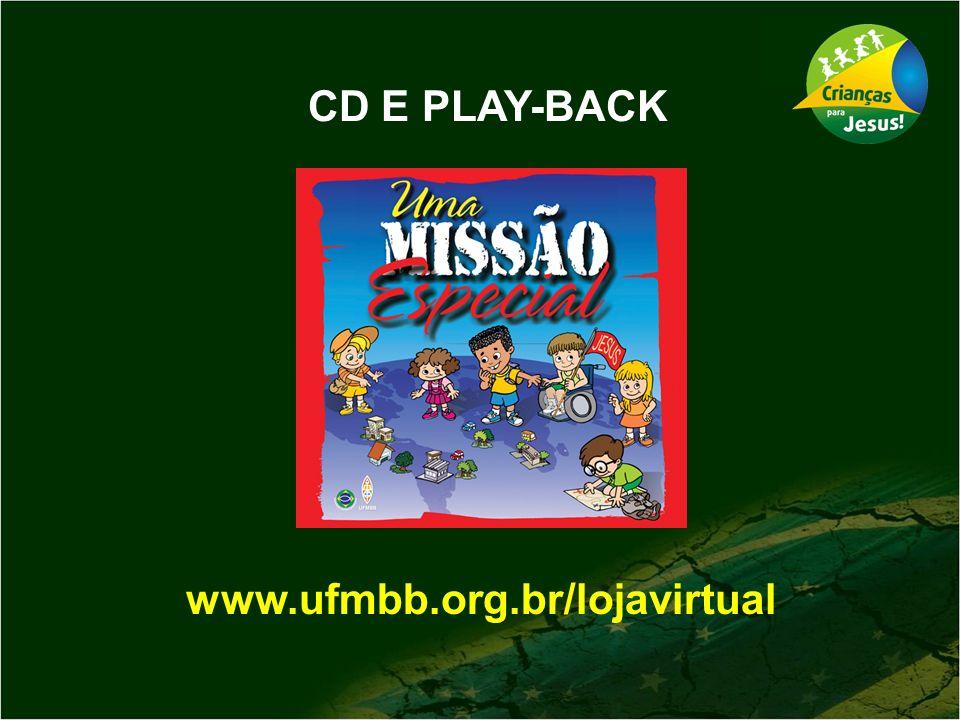 CD E PLAY-BACK www.ufmbb.org.br/lojavirtual
