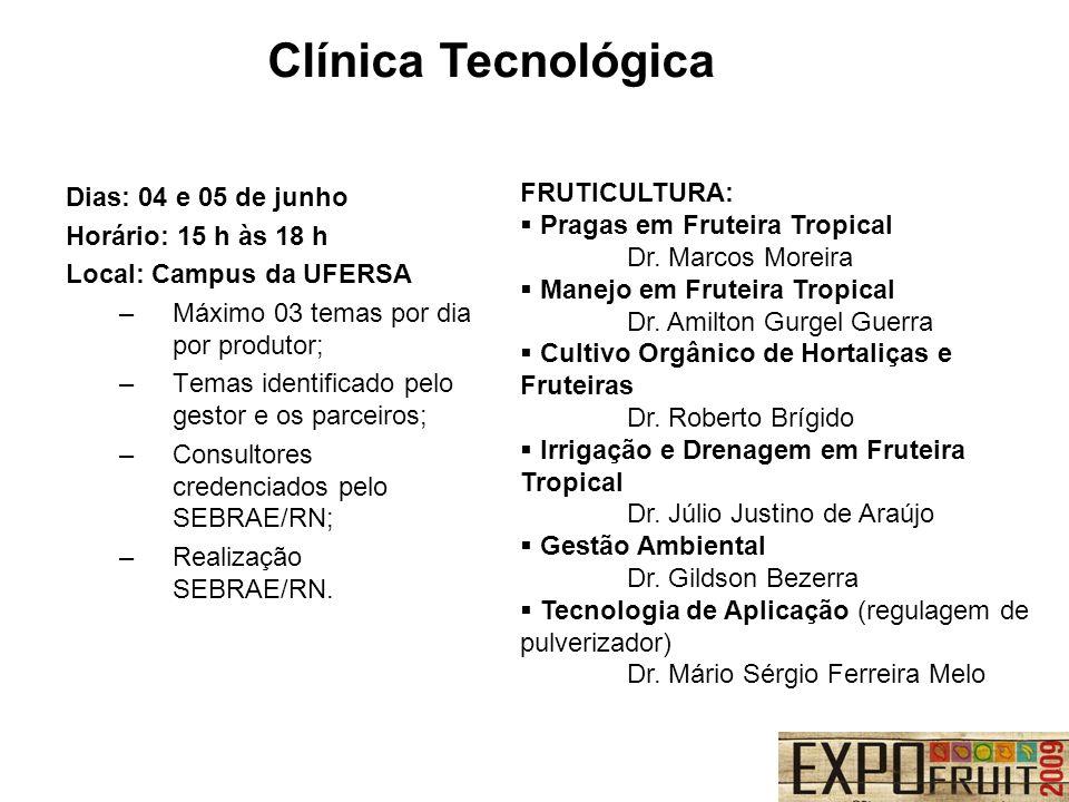 Clínica Tecnológica FRUTICULTURA: Dias: 04 e 05 de junho
