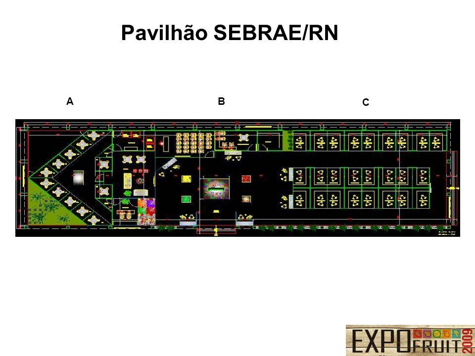 Pavilhão SEBRAE/RN A B C