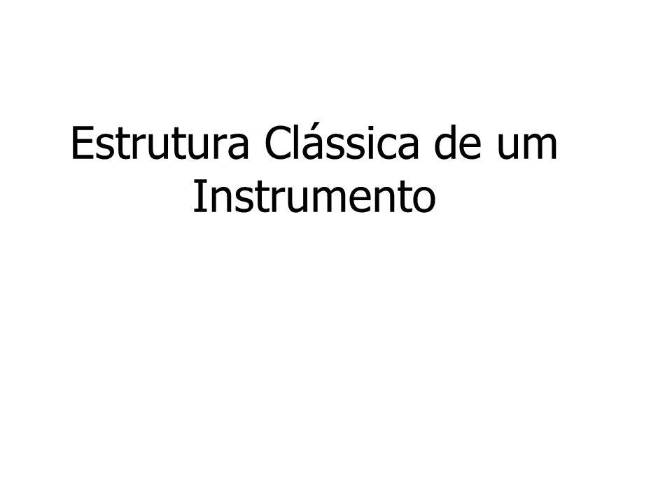 Estrutura Clássica de um Instrumento