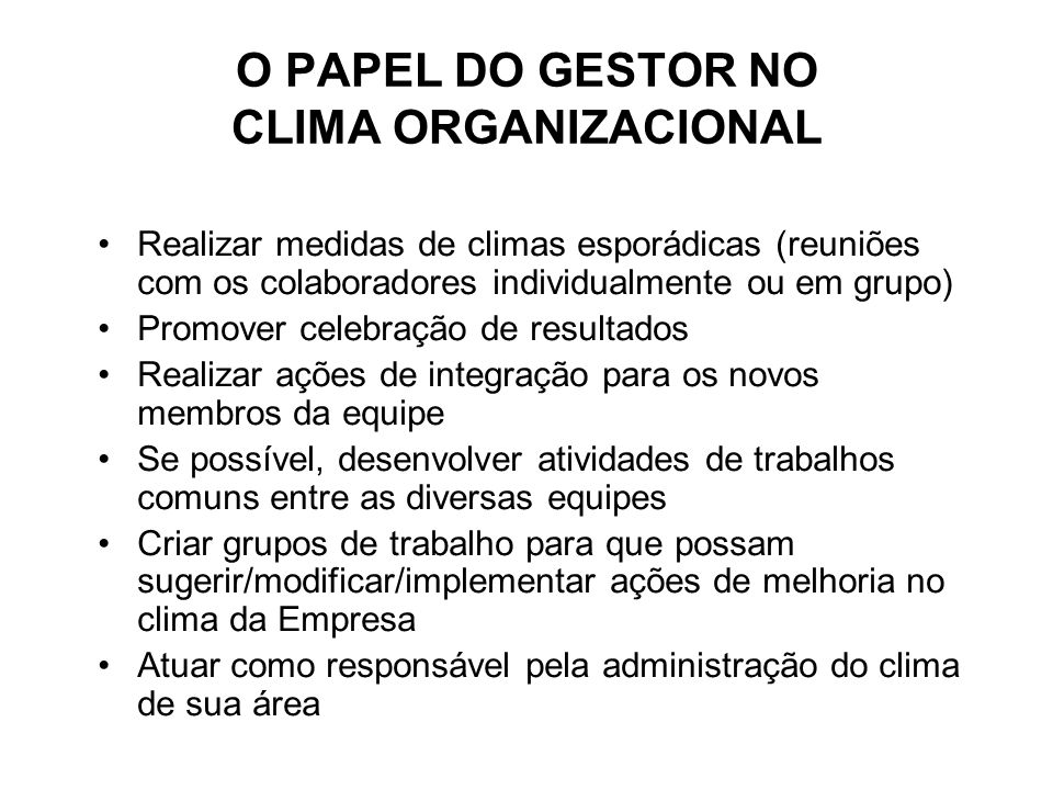 O PAPEL DO GESTOR NO CLIMA ORGANIZACIONAL