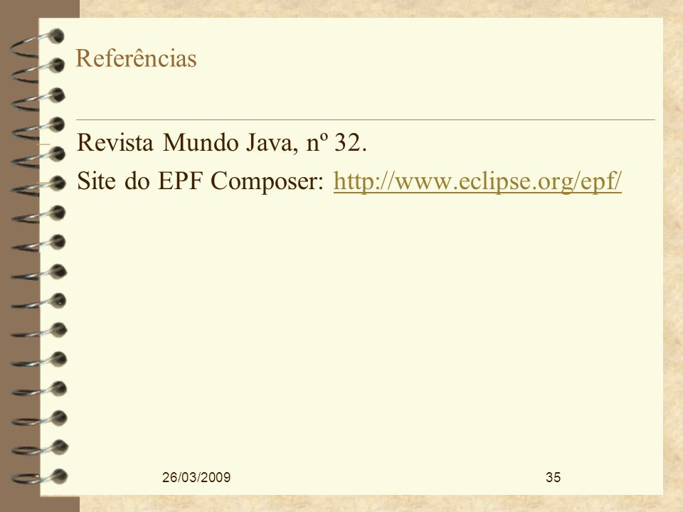 Site do EPF Composer: http://www.eclipse.org/epf/
