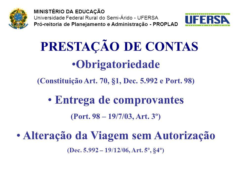 PRESTAÇÃO DE CONTAS Obrigatoriedade Entrega de comprovantes