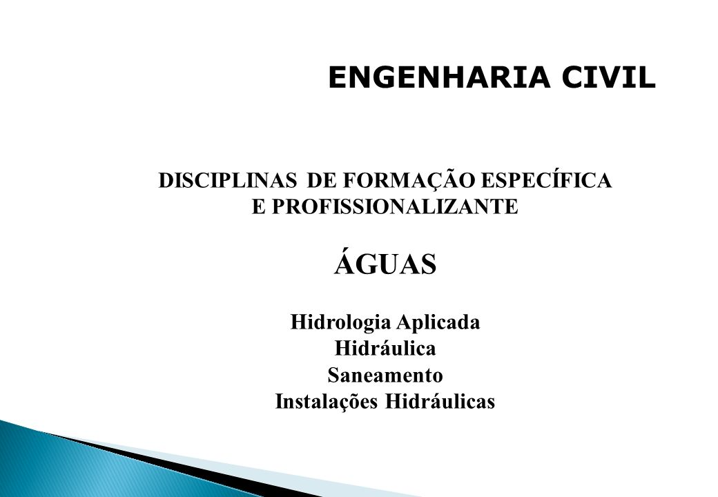 DISCIPLINAS DE FORMAÇÃO ESPECÍFICA Instalações Hidráulicas