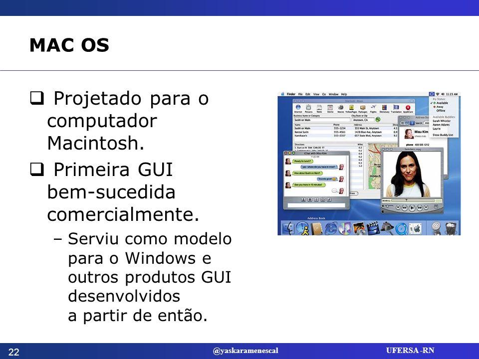 Projetado para o computador Macintosh.
