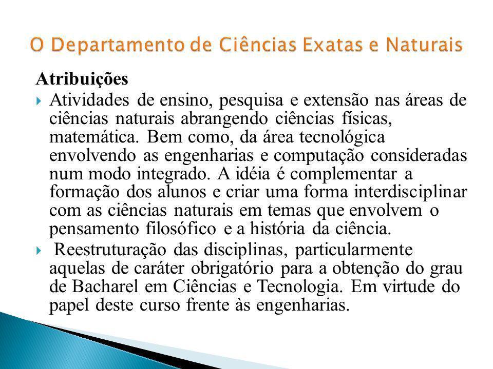 O Departamento de Ciências Exatas e Naturais