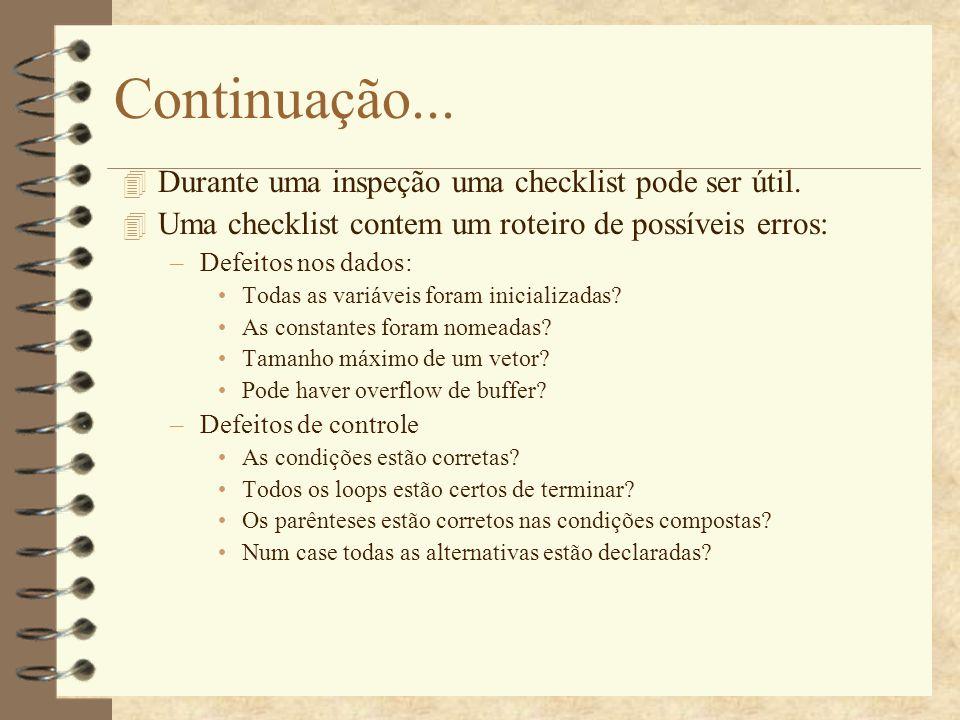Continuação... Durante uma inspeção uma checklist pode ser útil.