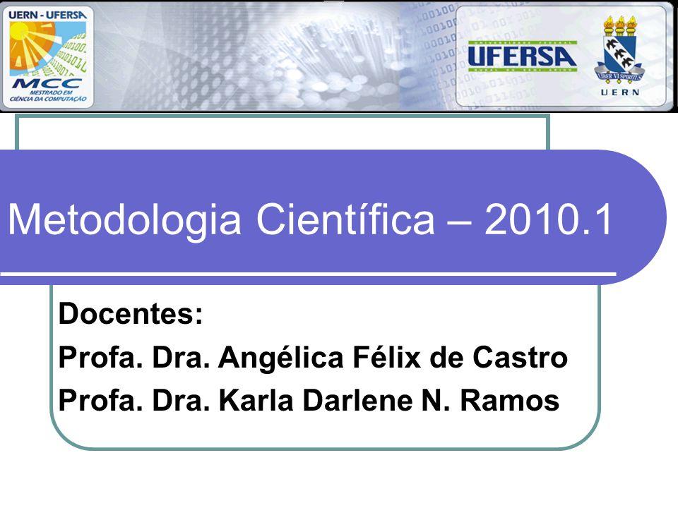 Metodologia Científica – 2010.1
