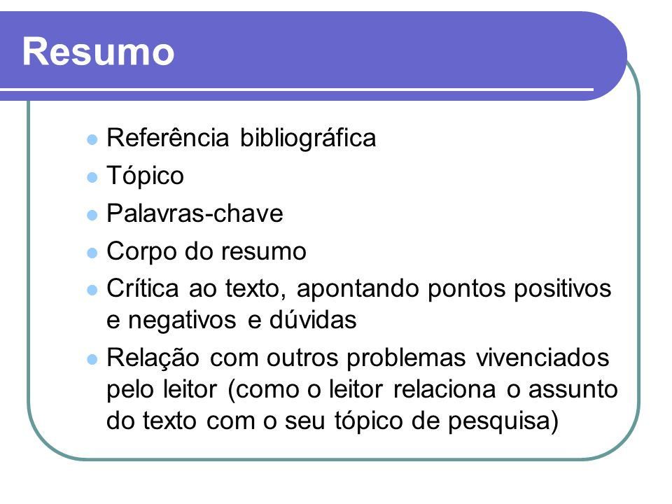 Resumo Referência bibliográfica Tópico Palavras-chave Corpo do resumo