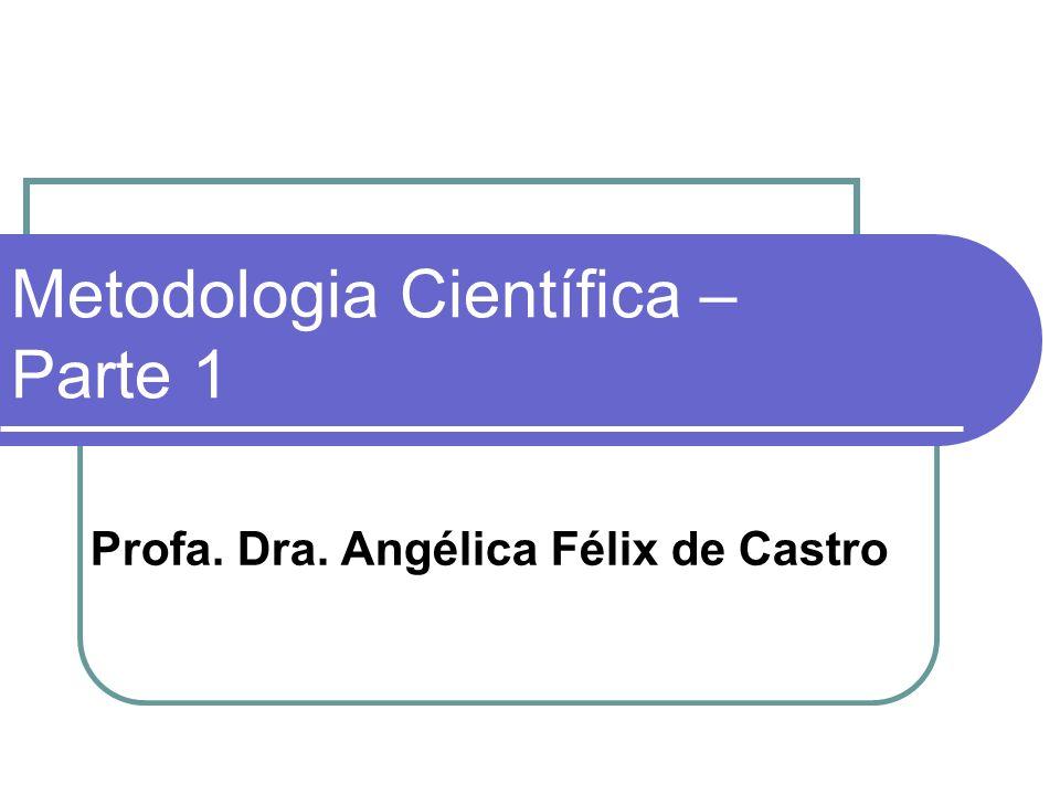 Metodologia Científica – Parte 1