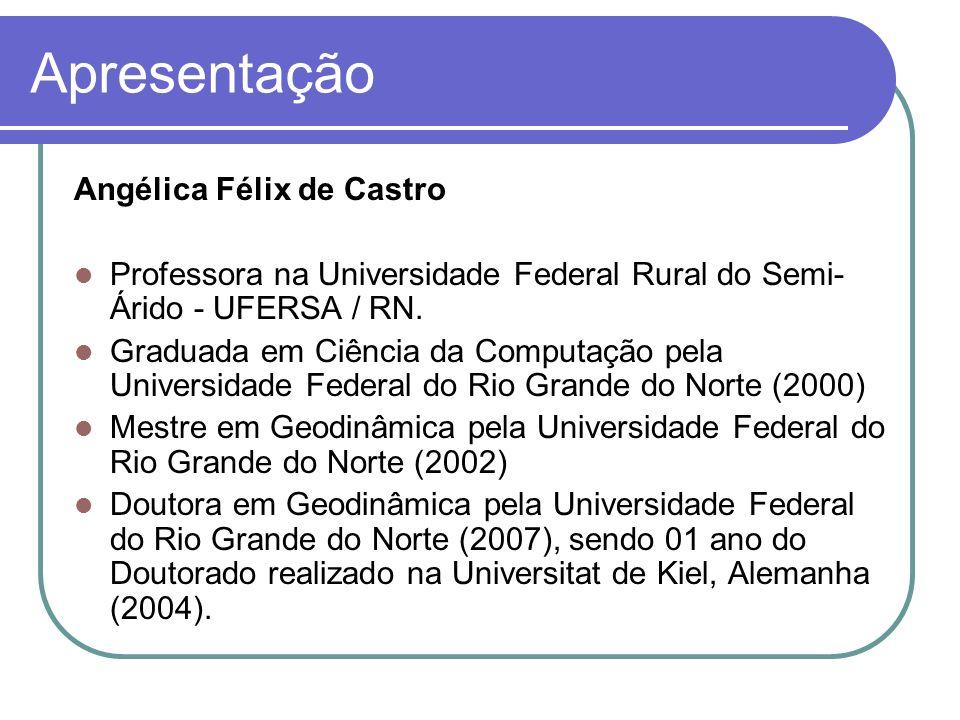 Apresentação Angélica Félix de Castro