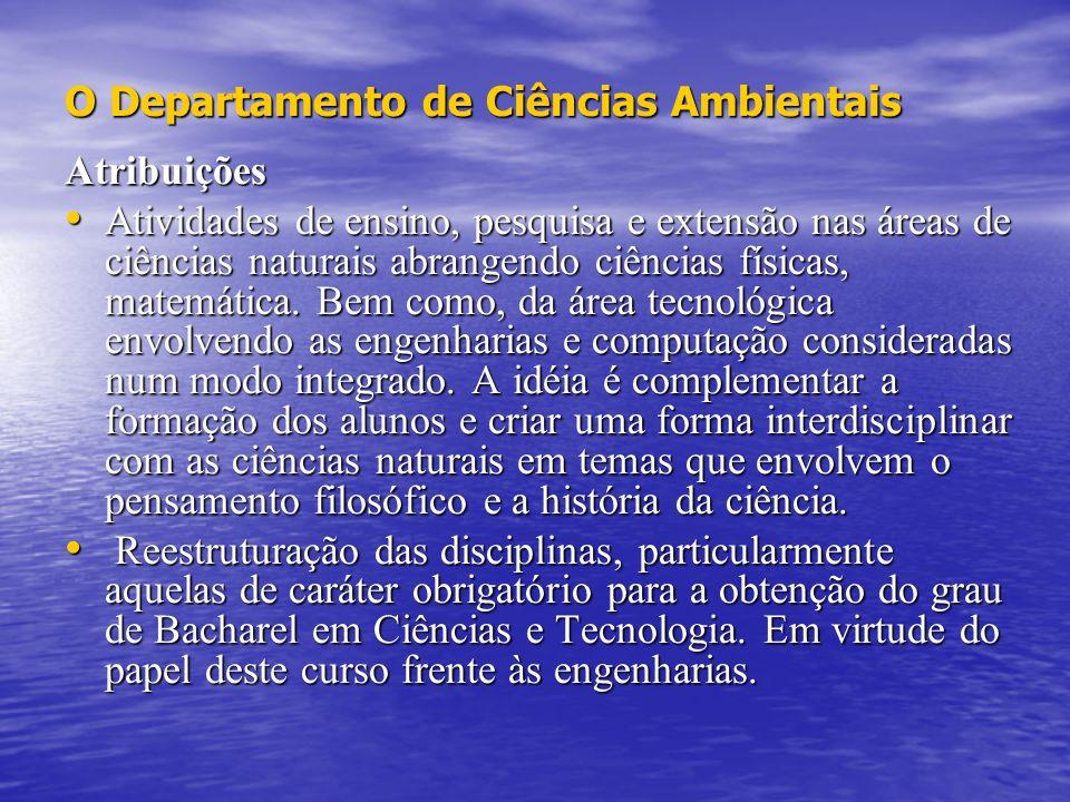 O Departamento de Ciências Ambientais