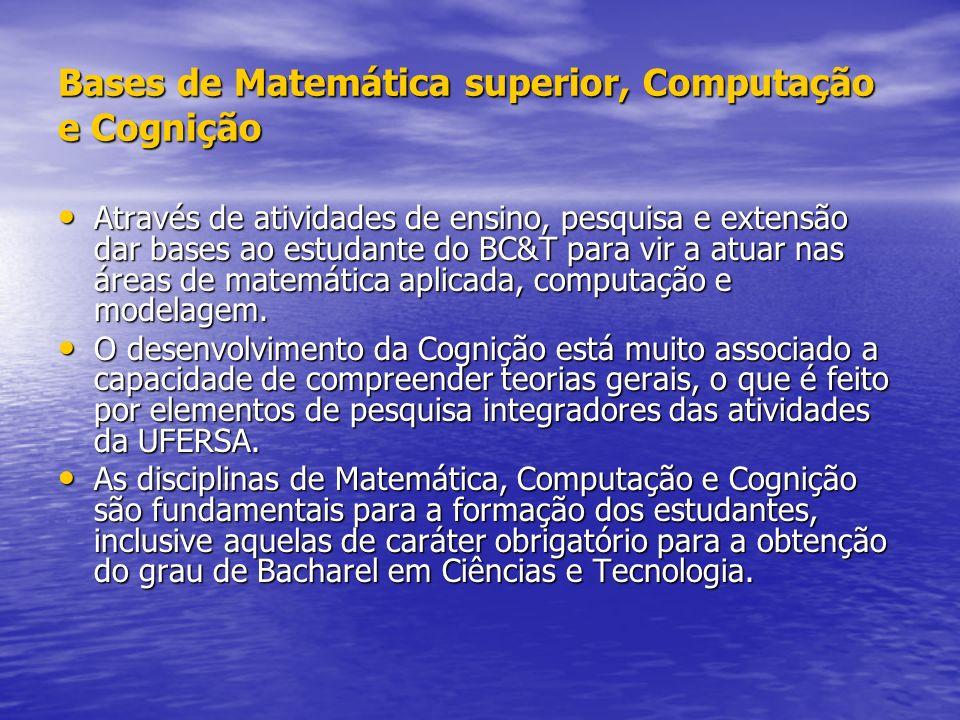 Bases de Matemática superior, Computação e Cognição