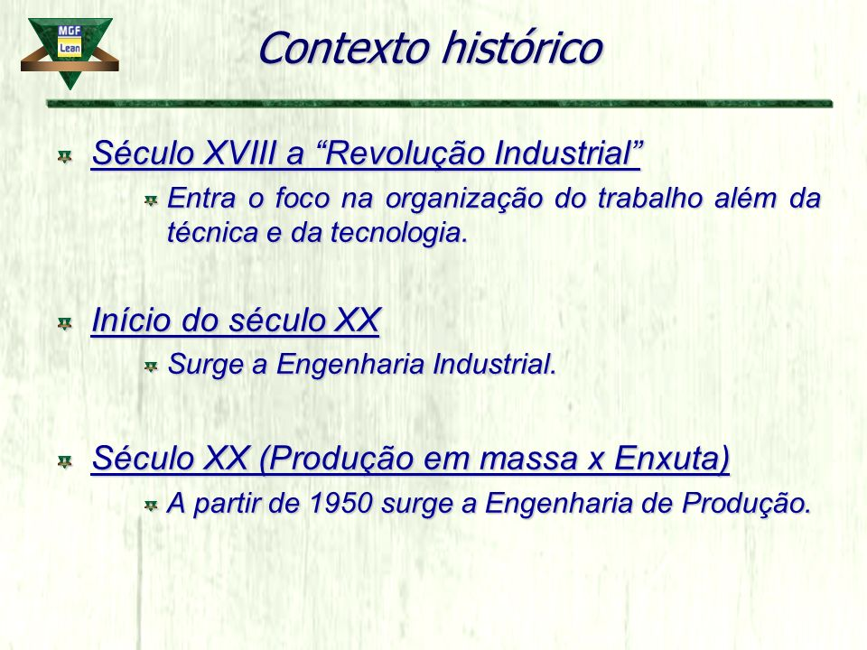 Contexto histórico Século XVIII a Revolução Industrial