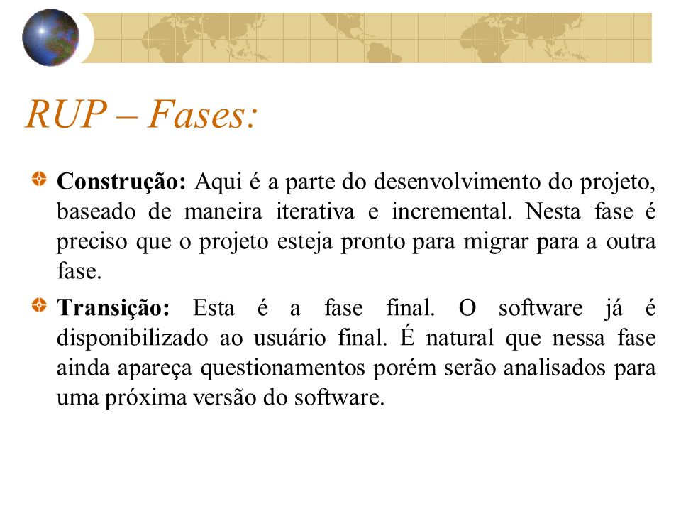 RUP – Fases: