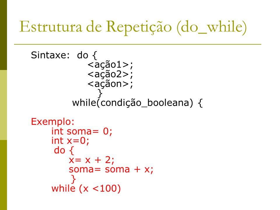 Estrutura de Repetição (do_while)