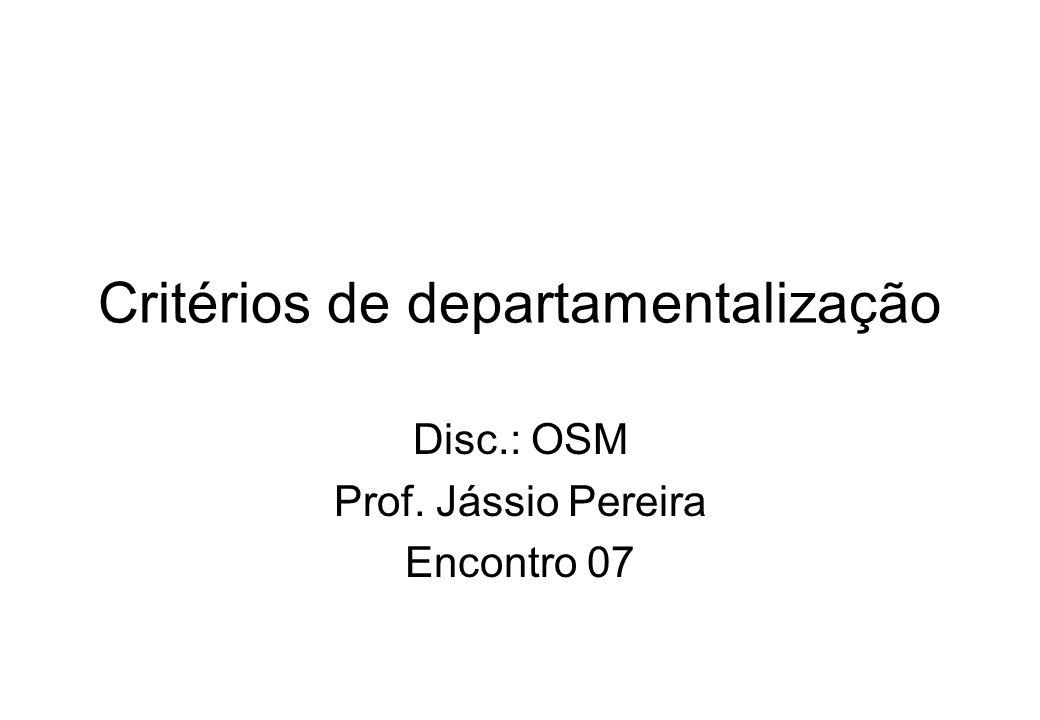 Critérios de departamentalização