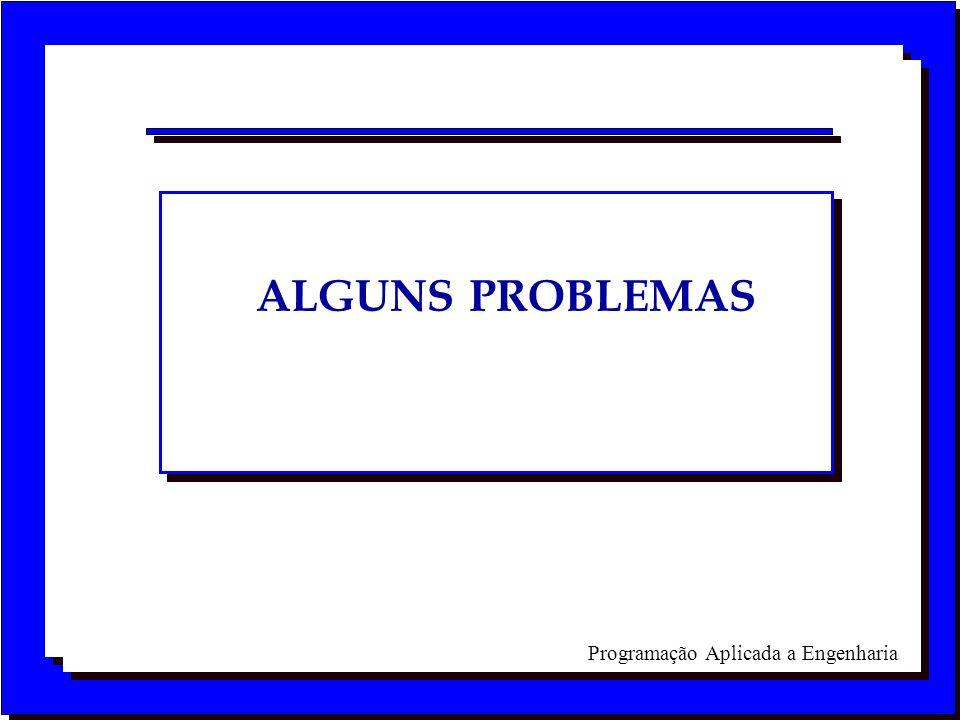ALGUNS PROBLEMAS