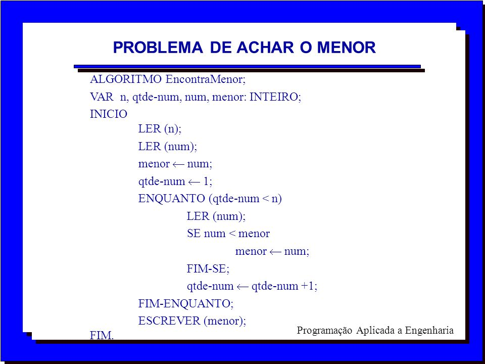 PROBLEMA DE ACHAR O MENOR