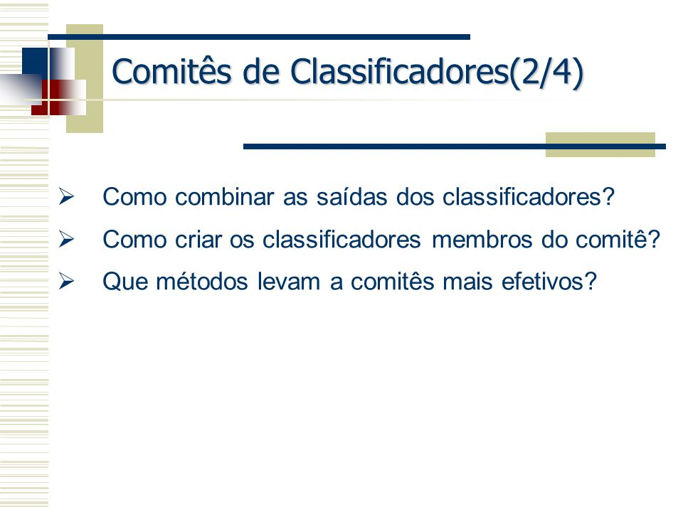 Comitês de Classificadores(2/4)