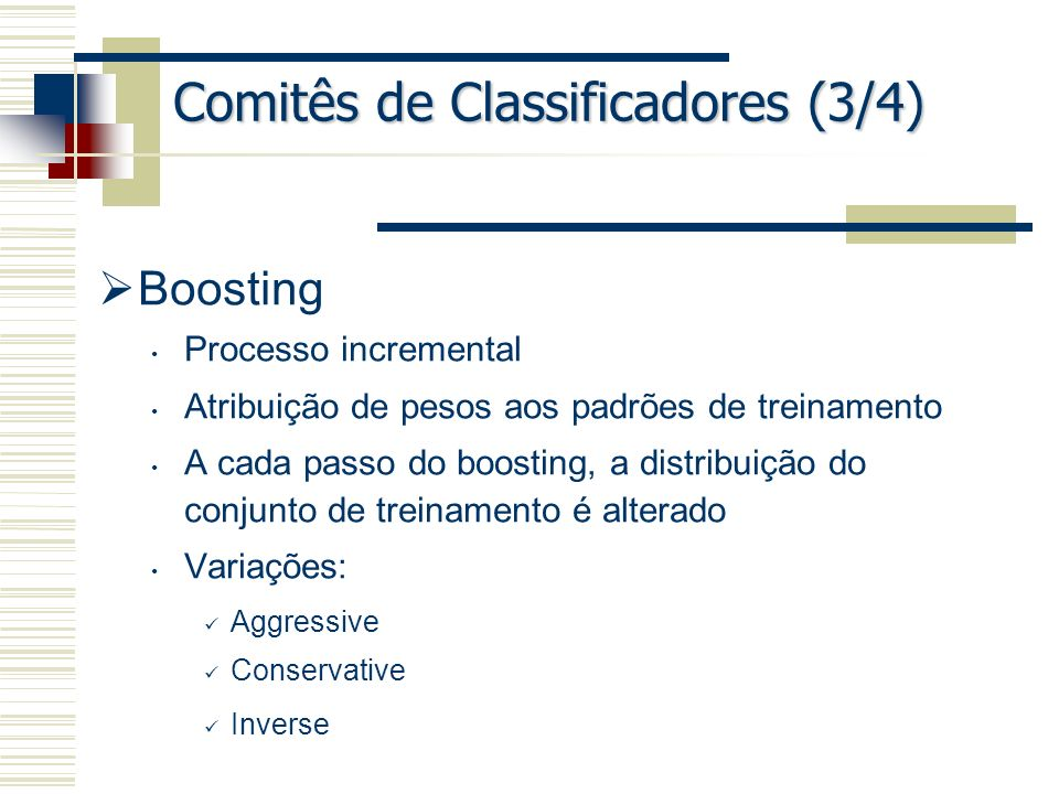 Comitês de Classificadores (3/4)