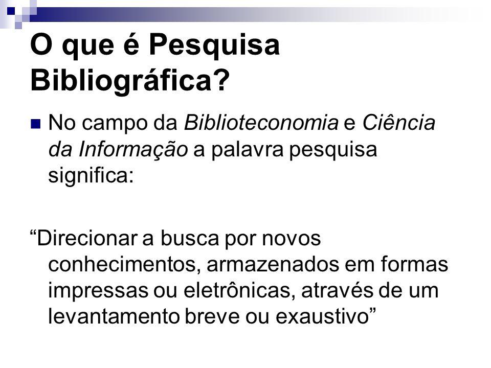 O que é Pesquisa Bibliográfica