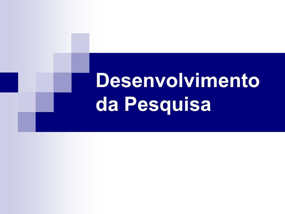 Desenvolvimento da Pesquisa