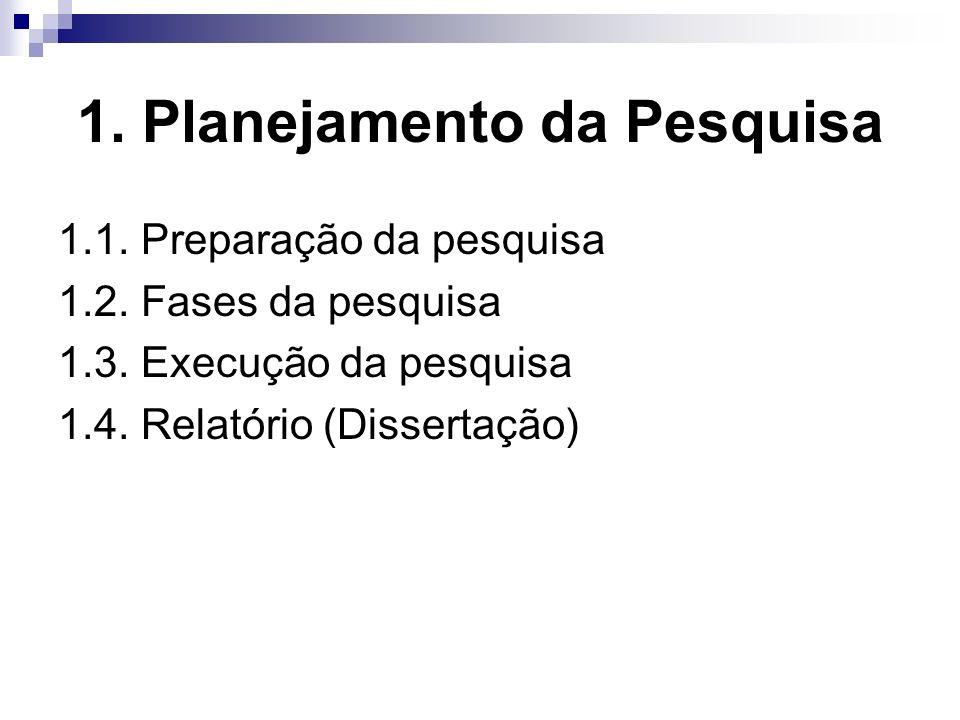 1. Planejamento da Pesquisa
