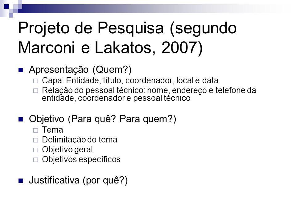 Projeto de Pesquisa (segundo Marconi e Lakatos, 2007)