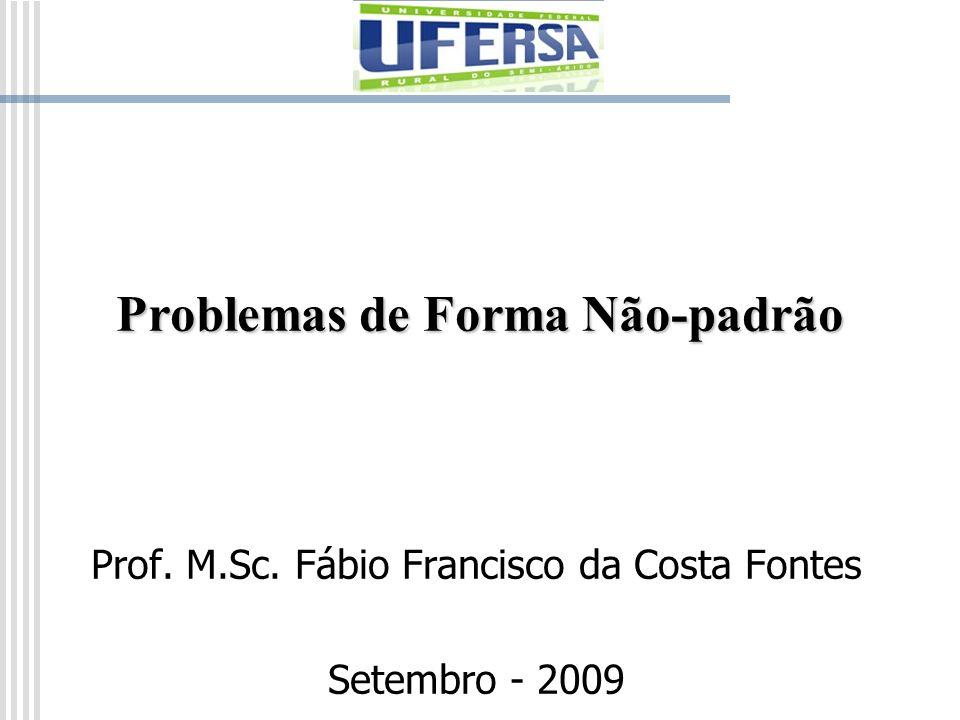 Problemas de Forma Não-padrão