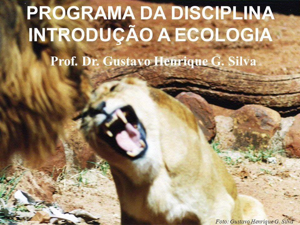 PROGRAMA DA DISCIPLINA INTRODUÇÃO A ECOLOGIA